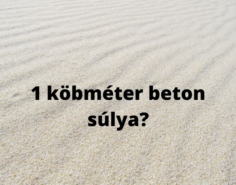 1 köbméter beton súlya